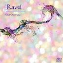 Instrumental Music - 【メール便送料無料】ラヴェル:ピアノ作品集vol.1 岡本愛子(P)[CD]