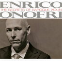 室内乐 - 【メール便送料無料】エンリコ・オノフリ〜バロック・ヴァイオリンの奥義 オノフリ(VN)[CD]