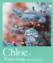Chloe/WinterSongs-christmascarat-[CD]
