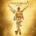 THIS IS BRASS ブラバン!〜Beat It〜 東京佼成ウインドo.[CD][初回出荷限定盤]