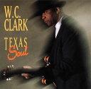 CD - 【メール便送料無料】W.C.クラーク / テキサス・ソウル[CD]