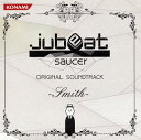 【国内盤CD】「jubeat saucer」ORIGINAL SOUNDTRACK-Smith-