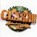 【メール便送料無料】CLASH!!〜Dancehall Reggae Best〜[CD]