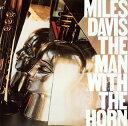 【メール便送料無料】マイルス・デイビス / ザ・マン・ウィズ・ザ・ホーン[CD]