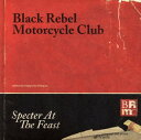 【メール便送料無料】ブラック・レベル・モーターサイクル・クラブ / スペクター・アット・ザ・フィースト(CD)