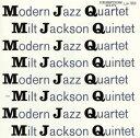 モダン・ジャズ・カルテット / MJQ[CD]【K2014/1/29発売】
