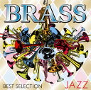 Orchestral Music - 【メール便送料無料】BRASS BEST SELECTION-JAZZ-(仮)[CD]