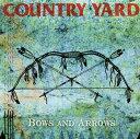 【メール便送料無料】COUNTRY YARD / Bows And Arrows[CD]