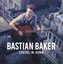 【メール便送料無料】BASTIAN BAKER / LOVERS IN JAPAN[CD]