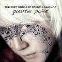 【メール便送料無料】浅倉大介 / THE BEST WORKS OF DAISUKE ASAKURA quarter point[CD][2枚組]【★】