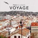 【メール便送料無料】Francfranc presents VOYAGE[CD]...