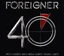 【国内盤CD】【ネコポス送料無料】フォリナー / 40-40ヒッツ・フロム・40イヤーズ ベスト・オブ・フォリナー-[2枚組]【K2017/6/21発売】