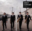其它 - 【メール便送料無料】DEBUT CONCERT The Rev Saxophne Quartet[CD]【J2017/8/23発売】