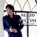 【国内盤CD】NUZZO meets PUCCINI ジョン・健・ヌッツォ(T) 河原忠之(P) 【K2020/10/7発売】