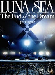 【送料無料】LUNA SEA / WOWOW Presents LUNA SEA TV SPECIAL-The End of the Dream-(仮)〈2枚組〉(DVD)[2枚組]
