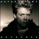【Aポイント付】ブライアン・アダムス Bryan Adams / Reckless(CD)