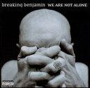 【輸入盤CD】【ネコポス送料無料】Breaking Benjamin / We Are Not Alone (ブレイキング・ベンジャミン)