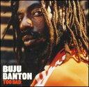 【メール便送料無料】Buju Banton / Too Bad (輸入盤CD) (ブジュ・バントン)