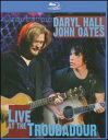 【メール便送料無料】Daryl Hall and John Oates / Live at the Troubadour【2008/11/25】(輸入盤ブルーレイ)(ホール&オ−ツ)