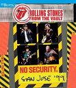 【輸入盤ブルーレイ】ROLLING STONES / FROM THE VAULTS: NO SECURITY - SAN JOSE 1999(ローリング ストーンズ)