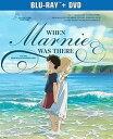 【輸入盤ブルーレイ】WHEN MARNIE WAS THERE (2枚組) (W/DVD)(アニメ) (思い出のマーニー)