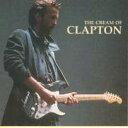 CD - 【メール便送料無料】Eric Clapton / Cream Of Clapton (輸入盤CD)(エリック・クラプトン)
