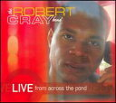 R & B, Disco Music - 【メール便送料無料】Robert Cray / Live From Across The Pond (輸入盤CD)(ロバート・クレイ)