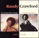 【Aポイント+メール便送料無料】ランディ・クロフォード Randy Crawford / Everything Must Change/Now We May Begin (輸入盤CD)