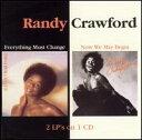 【Aポイント+メール便送料無料】ランディ・クロフォード Randy Crawford / Everything Must Change/Now We May Begin (輸入盤CD)