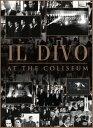 【メール便送料無料】【0】IL DIVO / AT THE COLISEUM (輸入盤DVD) (イル ディーヴォ)