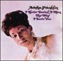 """追悼、アレサ・フランクリン(Aretha Franklin) -""""I Never Loved A"""