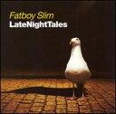【Aポイント+メール便送料無料】ファットボーイ・スリム Fatboy Slim / Late Night Tales (輸入盤CD)