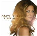 其它 - 【メール便送料無料】Faith Hill / Fireflies (輸入盤CD)(フェイス・ヒル)