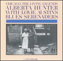 Alberta Hunter & Lovie Austin / Chicago: The Living Legends (輸入盤CD)【YDKG-u】