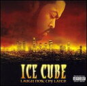 Dance Music - 【メール便送料無料】Ice Cube / Laugh Now, Cry Later (輸入盤CD)(アイス・キューブ)