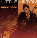 R & B, Disco Music - 【メール便送料無料】Little Milton / Anthology 1953-1961 (輸入盤CD)(リトル・ミルトン)