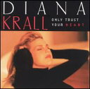 Other - 【メール便送料無料】Diana Krall / Only Trust Your Heart (輸入盤CD)(ダイアナ・クラール)