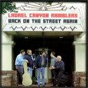【メール便送料無料】Laurel Canyon Ramblers / Back on the Street Again (輸入盤CD)(ローレル・キャニオン・ランブラーズ)