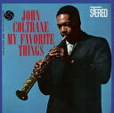 John Coltrane / My Favorite Things (180 Gram Vinyl)【輸入盤LPレコード】(ジョン・コルトレーン)