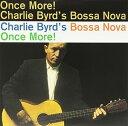 Charlie Byrd / Bossa Nova Once More (Limited Edition) (180 Gram Vinyl)【輸入盤LPレコード】(チャーリー・バード)