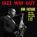 John Coltrane / Jazz Way Out【輸入盤LPレコード】(ジョン・コルトレーン)