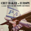 Chet Baker / Jazz Tour Of The Nato Countries (Limited Edition) (180 Gram Vinyl)【輸入盤LPレコード】(チェット・ベーカー)