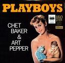 Chet Baker/Art Pepper / Playboys (180 Gram Vinyl)【輸入盤LPレコード】(チェット・ベーカー)