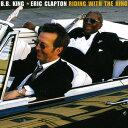 【送料無料】Eric Clapton/B.B. King / Riding With The King (180 Gram Vinyl)【輸入盤LPレコード】(エリック クラプトン)