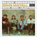 John Mayall The Bluesbreakers / Bluesbreakers With Eric Clapton【輸入盤LPレコード】(ジョン メイオール)