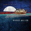 Buddy Miller / Cayamo Sessions At Sea (180gram Vinyl) (Digital Download Card)б┌═в╞■╚╫LPеье│б╝е╔б█(е╨е╟егбже▀ещб╝)б┌LP 2016/1/29╚п╟фб█