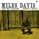 Miles Davis/Milt Jackson / Miles Davis & Milt Jackson Quintet (Bonus Track)【輸入盤LPレコード】(マイルス・デイウ゛ィス)