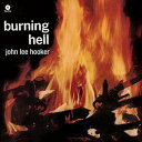 現代 - John Lee Hooker / Burning Hell + 4 Bonus Tracks (Bonus Tracks) (スペイン盤)【輸入盤LPレコード】(ジョン・リー・フッカー)