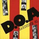 Doa / Hardcore 81【輸入盤LPレコード】