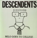 Descendents / Milo Goes To College【輸入盤LPレコード】(ディセンデンツ)